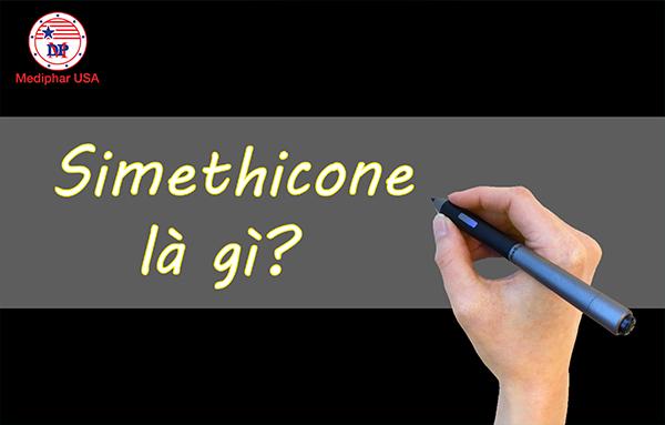 Simethicone là gì?