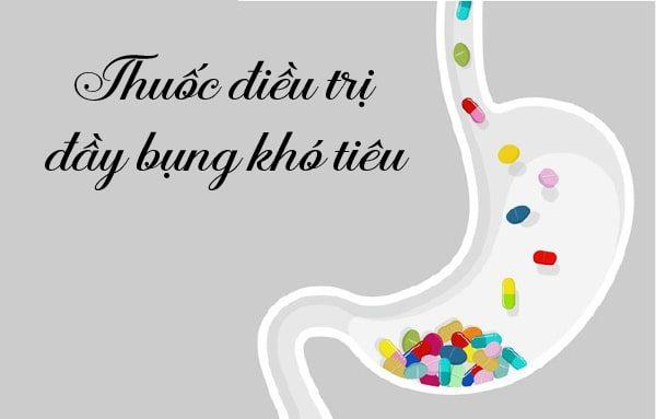 Đầy bụng khó tiêu uống thuốc gì?