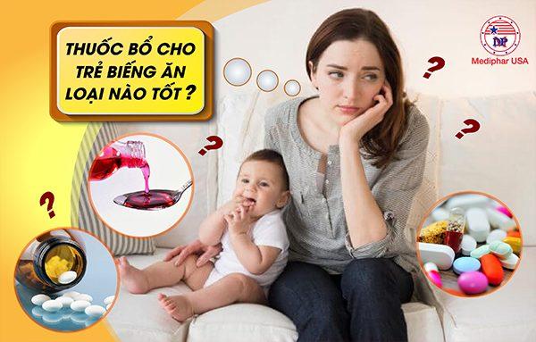 Phải biết điều này trước khi chọn thuốc bổ cho trẻ biếng ăn